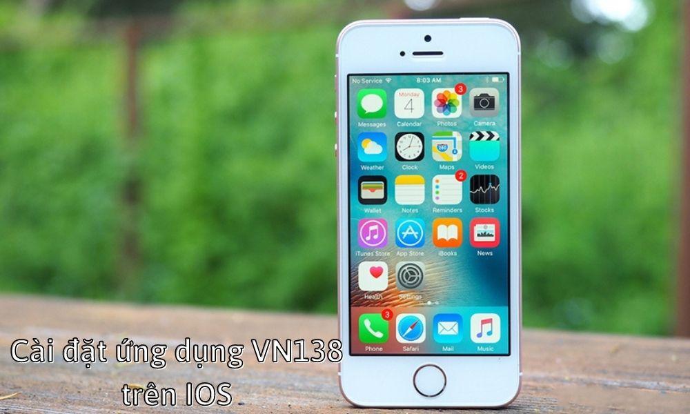 Cài đặt ứng dụng VN138 trên IOS