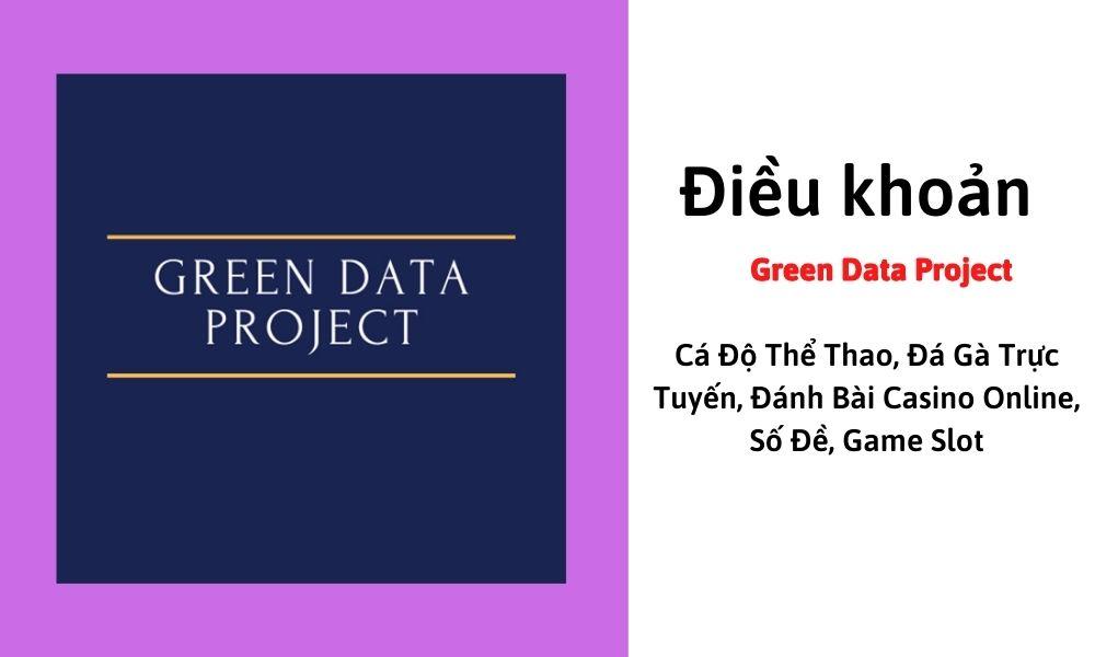 Điều khoản Green Data Project