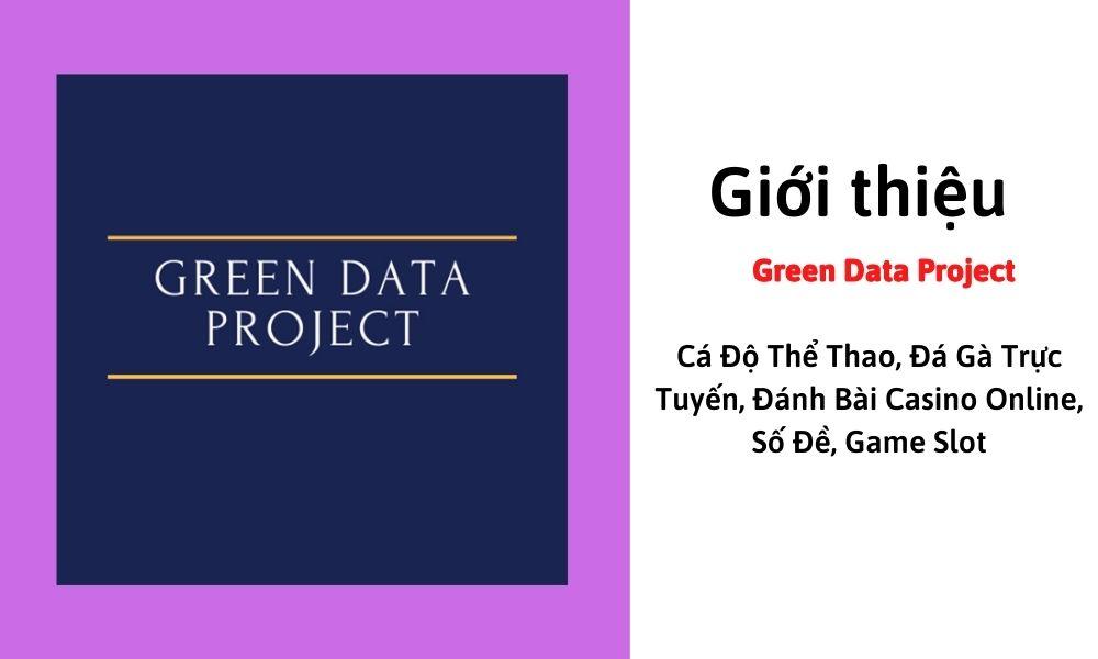 Giới thiệu Green Data Project