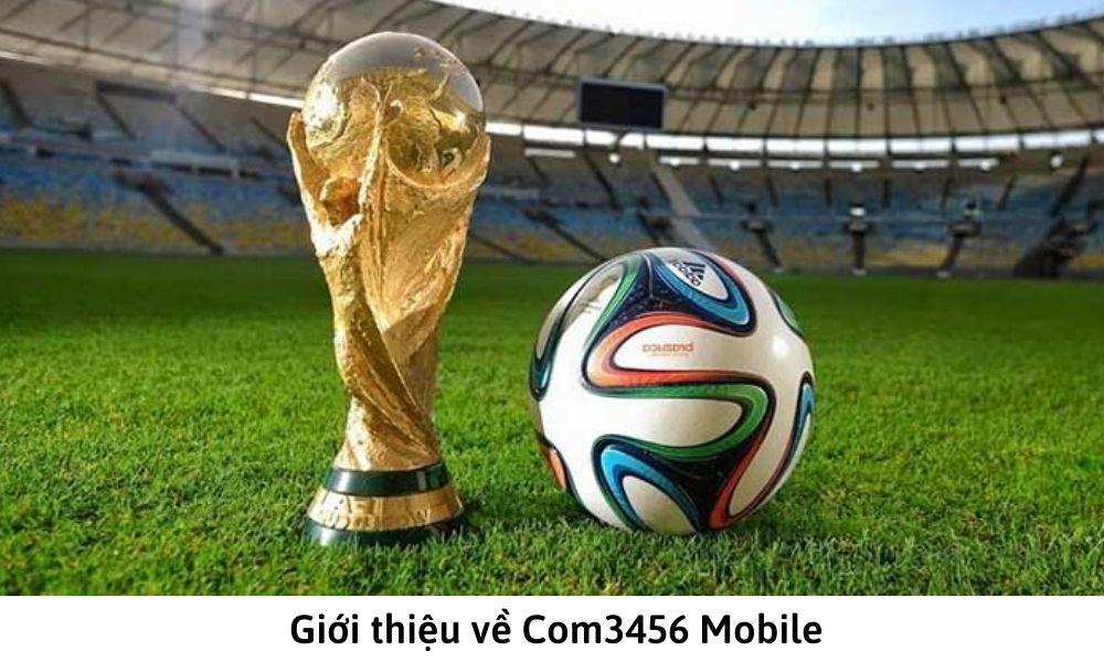 Giới thiệu về Com3456 Mobile