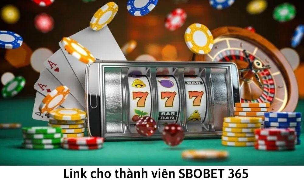 Link cho thành viên SBOBET 365