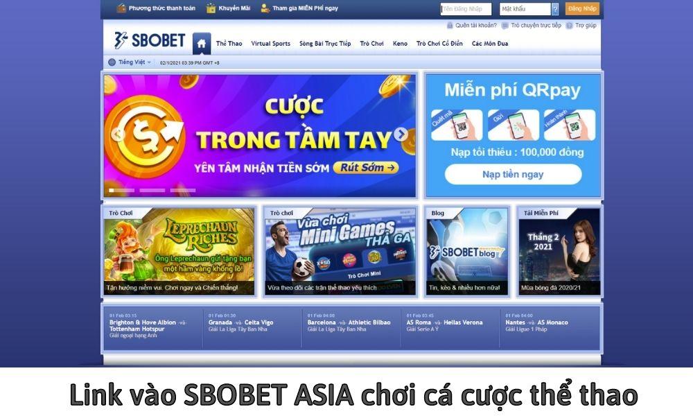 Link vào SBOBET ASIA chơi cá cược thể thao