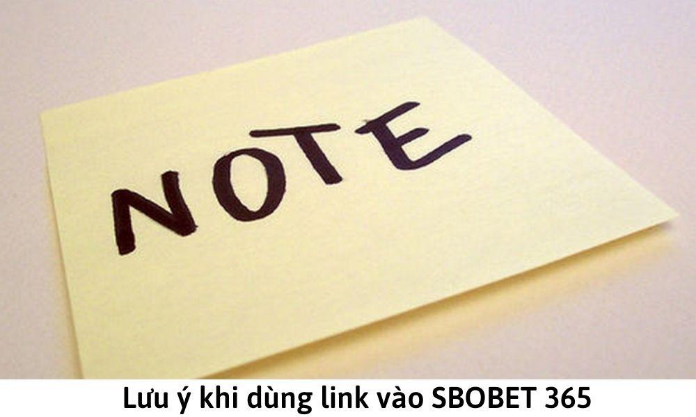 Lưu ý khi dùng link vào SBOBET 365