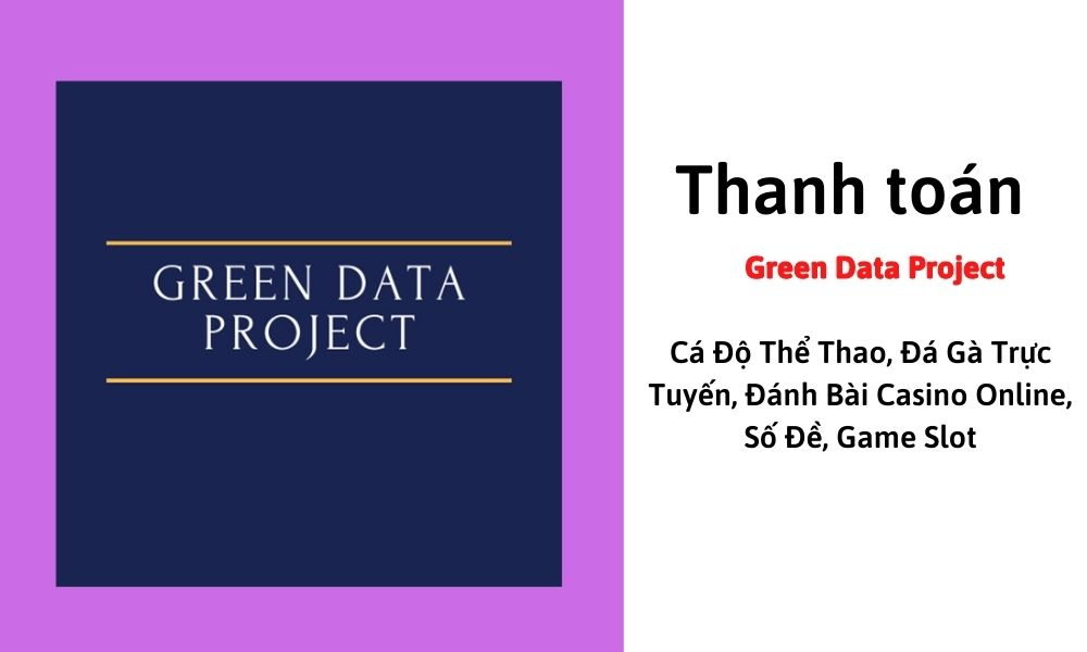 Thanh toán Green Data Project