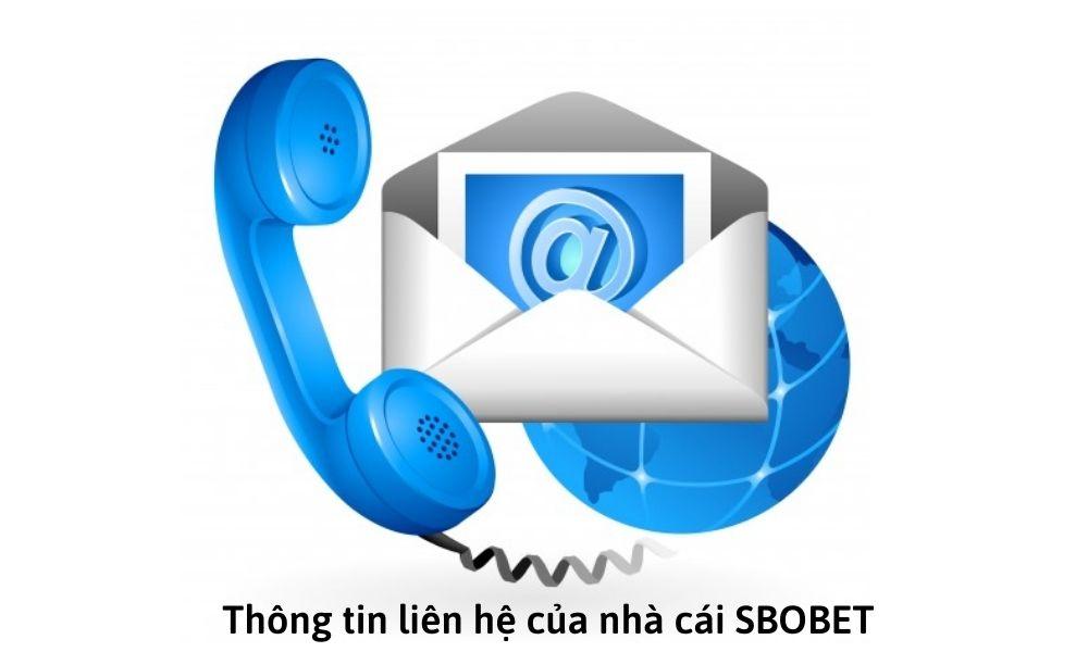 Thông tin liên hệ của nhà cái SBOBET