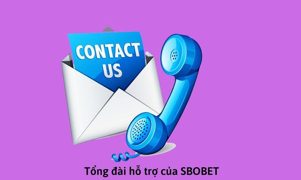 Tổng đài hỗ trợ của SBOBET