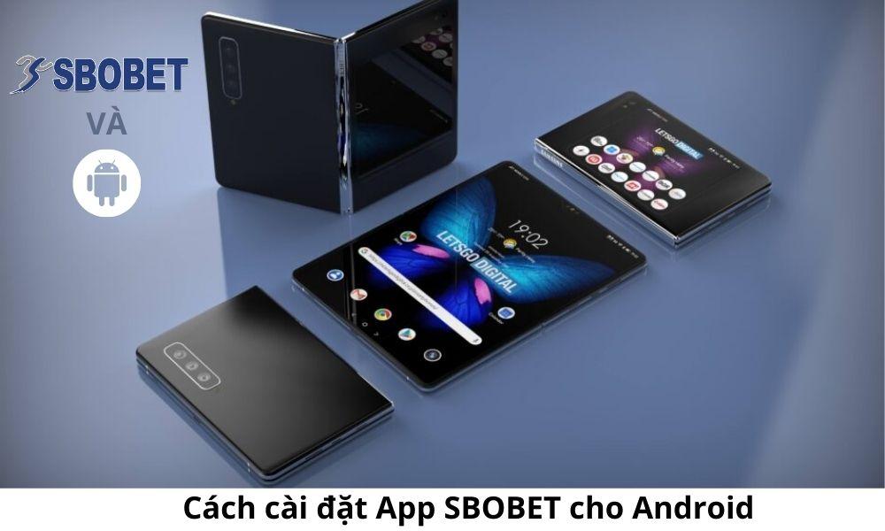 Cách cài đặt App SBOBET cho Android