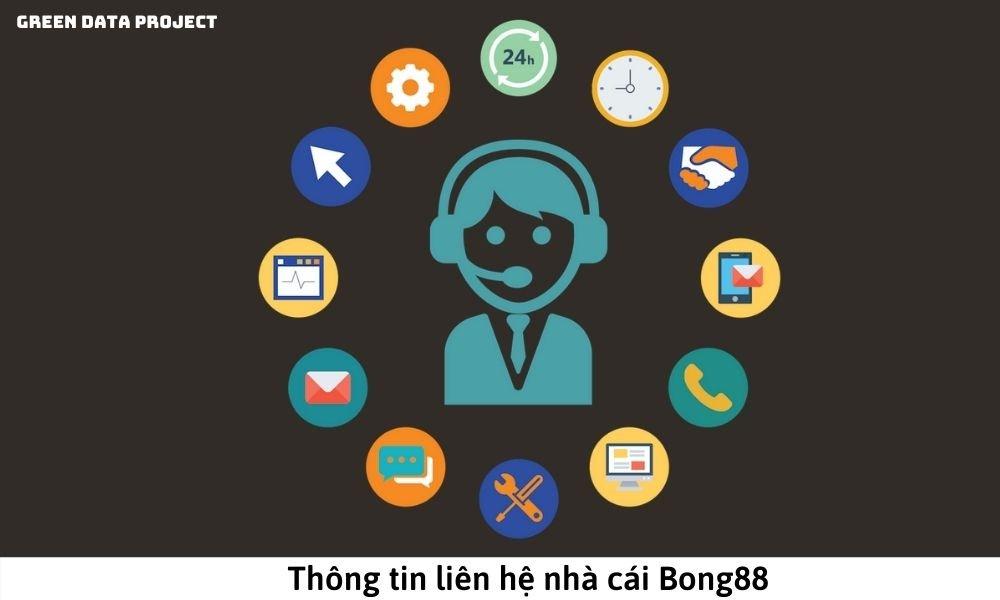Thông tin liên hệ nhà cái Bong88